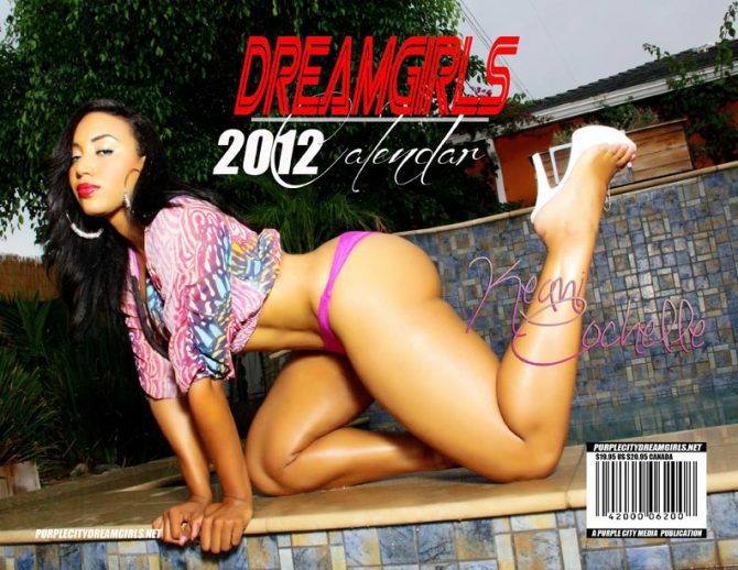 Get the 2012 DreamGirls Calendar with Keani Cochelle