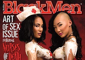 Nurses of Death on cover of Blackmen Magazine – Brittany Dailey @BrittanyDailey and Gracie @Graciii3 – Blackmen Magazine