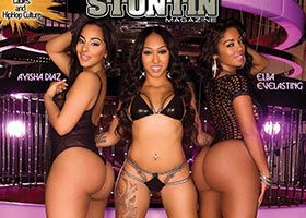 Wankaego, Ayisha Diaz, and Elba Everlasting on the cover of DynastySeries Straight Stuntin Issue