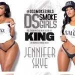 DS Smoke Girls in King Magazine - Charm Killings, Jennifer Skye, Sidney Lauren and Yoncee