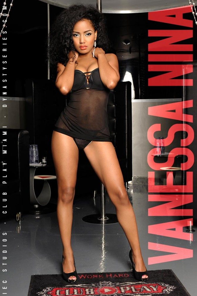Vanessa Nina: VIP – courtesy of IEC Studios and Club Play Miami