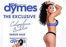 Karen Jael @ColombianBadass 504 Dymes Tribute Issue