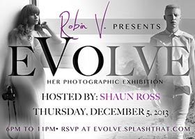 Robin V @missrobinv Presents: Evolve – Photography Exhibition – Dec 5th in Miami