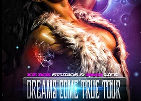 Ice Box Studios and IBMM Life present Dreams Come True Tour – Starting Jan 2014