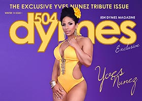 Yves Nunez @YvesNunez1 – 504Dymes Exclusive Magazine Tribute – Get It Today