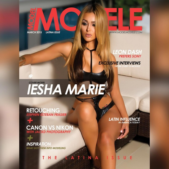 Iesha Marie @ieshamariee on cover of Model Modele Latina Issue