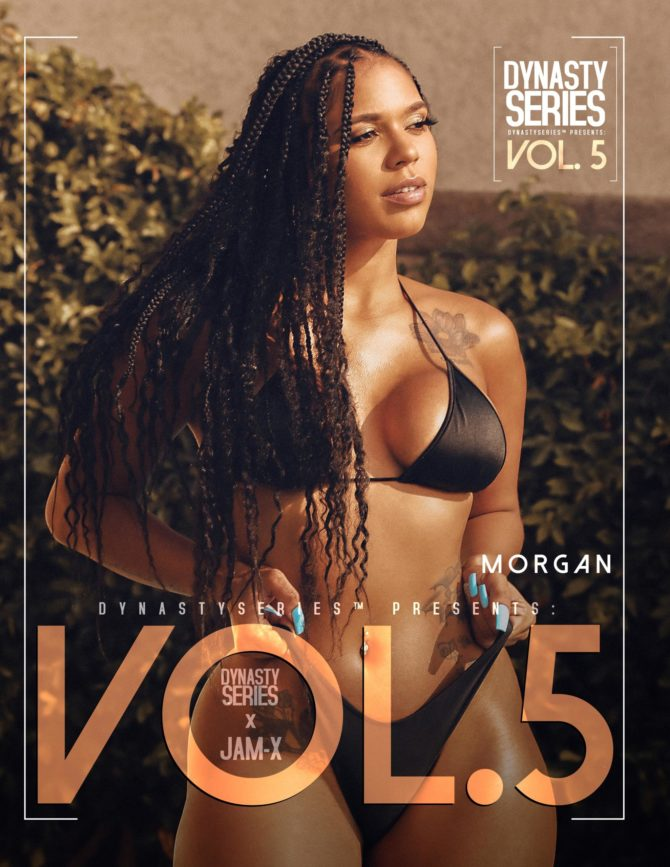 Morgan @shesgorgeousla x DynastySeries™ Presents: Volume 5 – West Coast Edition x Jam-X